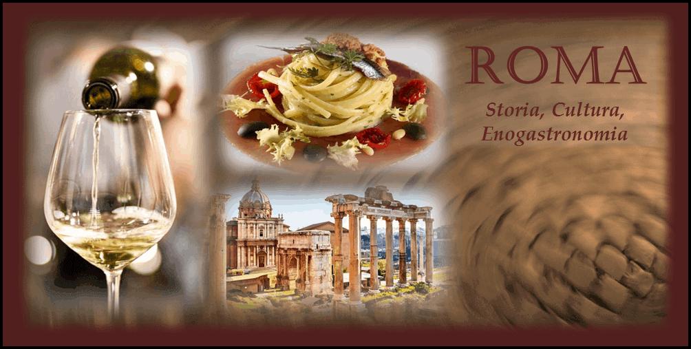 Roma: storia, cultura ed enogastronomia   Visita storico-archeologica, degustazione e pranzo
