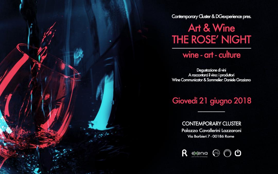 """""""Art & Wine: La notte del Rosè"""" – Vino, arte, cultura"""